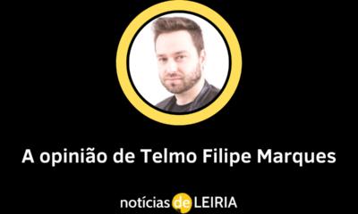 Opinião de Telmo Filipe Marques